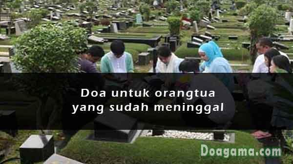 doa untuk orangtua yang sudah meninggal