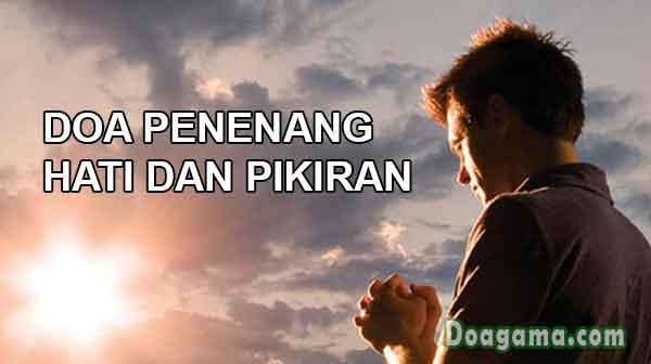 doa penenang hati dan pikiran