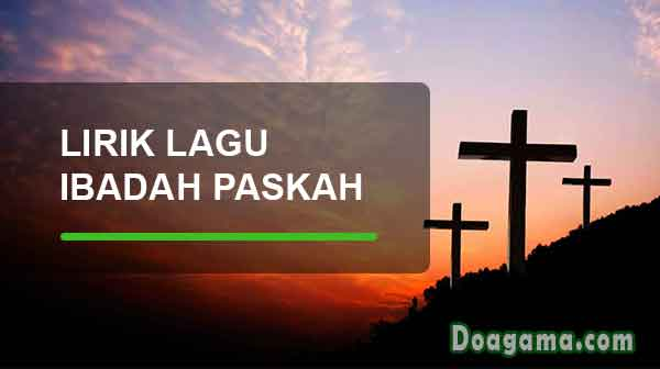 lirik lagu ibadah paskah kristen