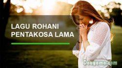 lirik lagu rohani kristen pentakosa lama